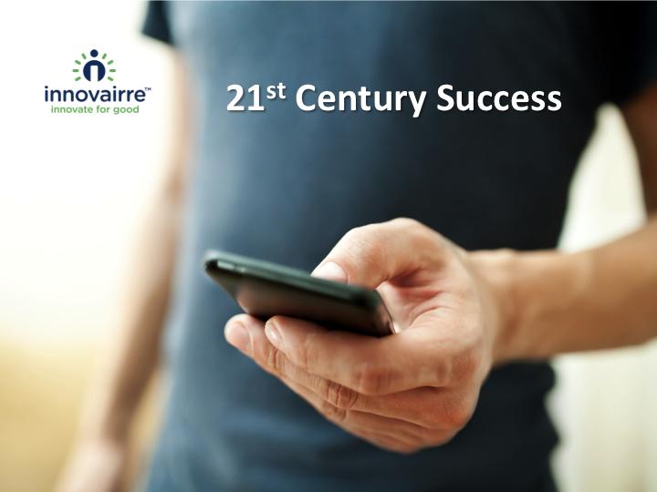 21st century success